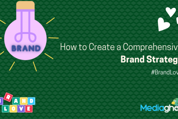Create-a-Comprehensive-Brand-Strategy