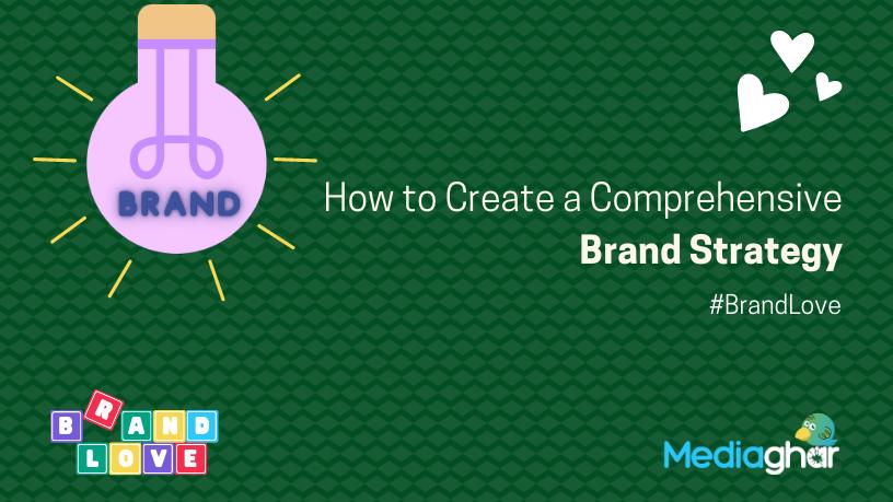 Create-a-Comprehensive-Brand-Strategy