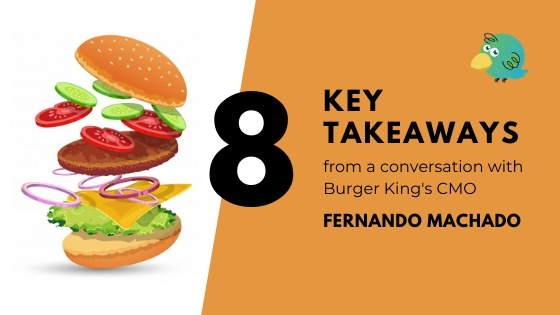 8 Takeaways from Burger King's CMO – How to engage with customers during the corona crisis