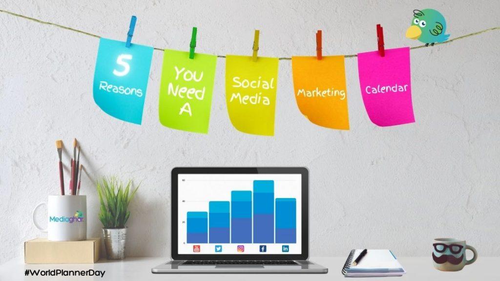 5 Reasons a Social Media Calendar can boost your social media marketing