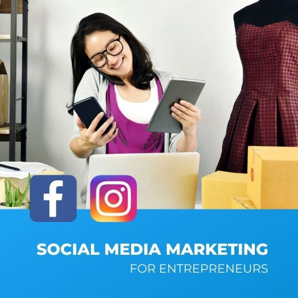 Social Media Marketing for Entrepreneurs