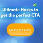 Hacks To Write Perfect CTA